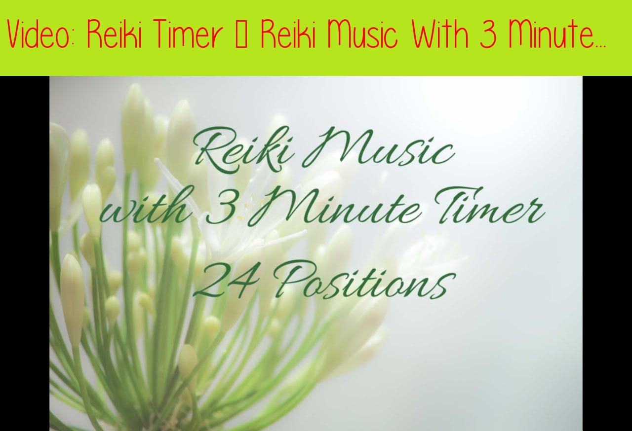 Reiki Timer - Reiki Music With 3 Minute Bell Timer ~ 24