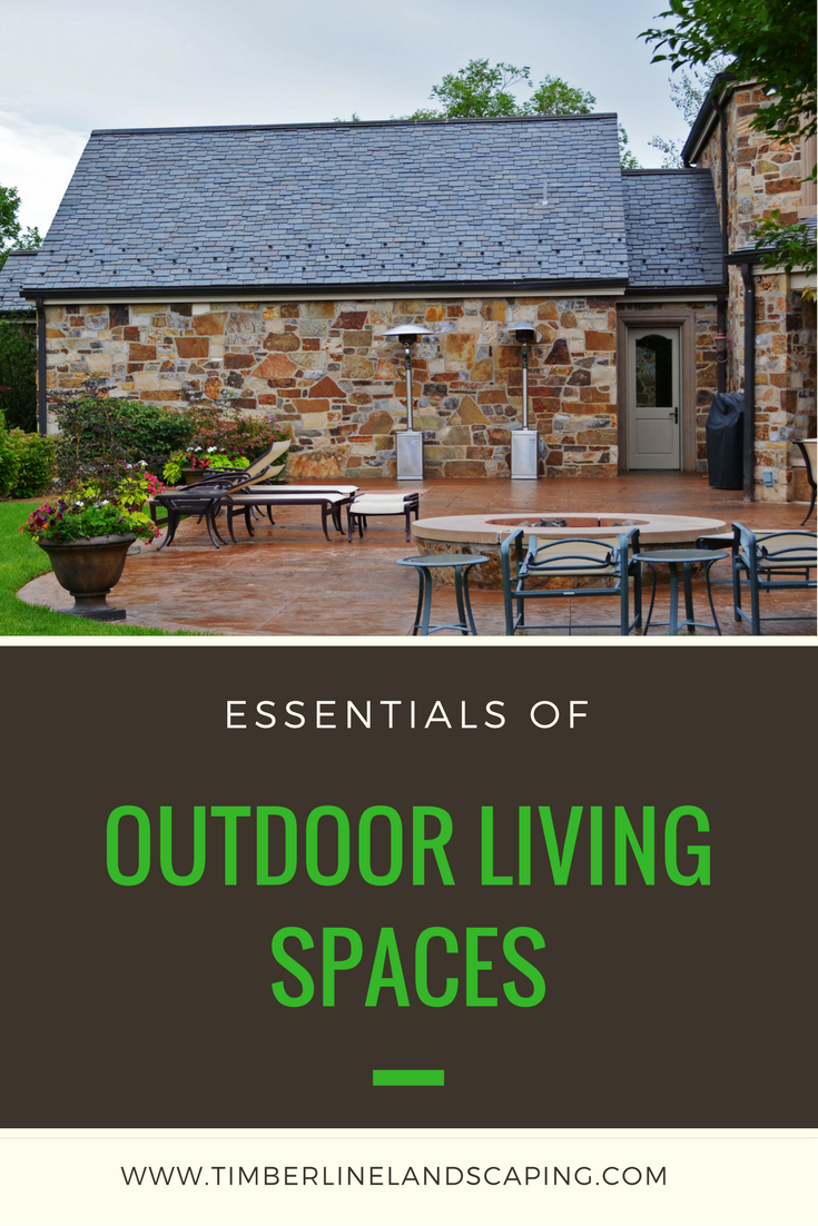 The Essentials Of Outdoor Living Spaces Outdoor Living Space