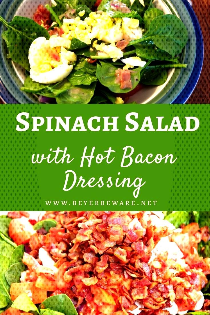 Spinach Salad with Hot Bacon Dressing Spinach salad with hot bacon dressing is an easy spinach sala