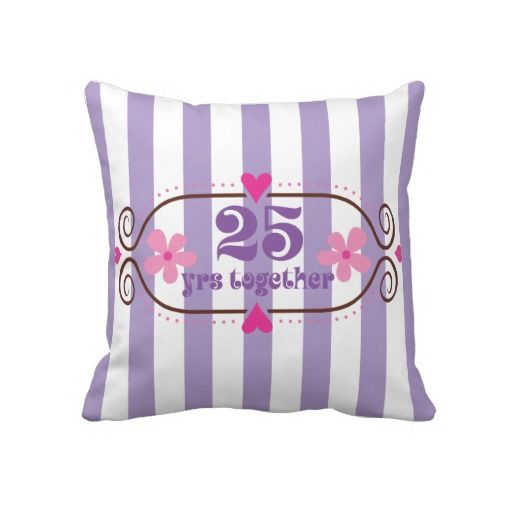 25th Anniversary Gift 25 Years Together Pillow  #anniversary