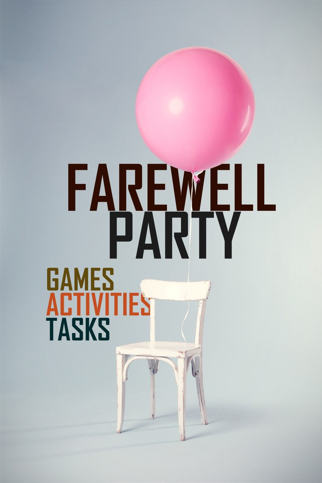 College Farewell Party Games Ideas and Activities