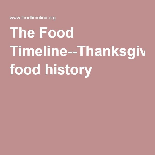 The Food Timeline--Thanksgiving food history