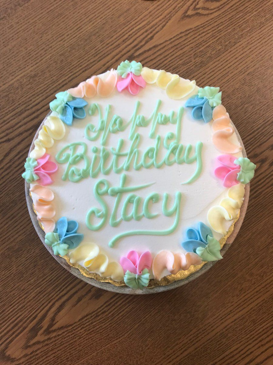 Happy Birthday Stacy With Images Happy Birthday To You