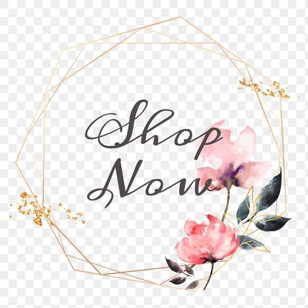 Shop Now Png Floral Frame Free Image By Rawpixel Com Adj