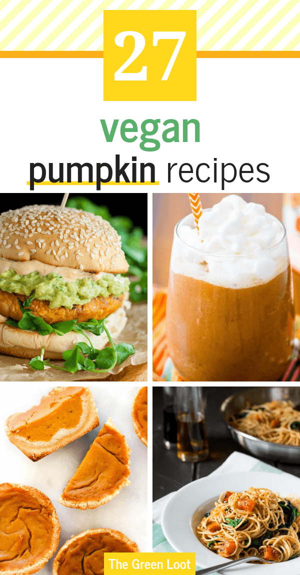 28 Amazing Vegan Pumpkin Recipes For Fall Vegan Pumpkin Recipes Vegan Junk Food Pumpkin Recipes
