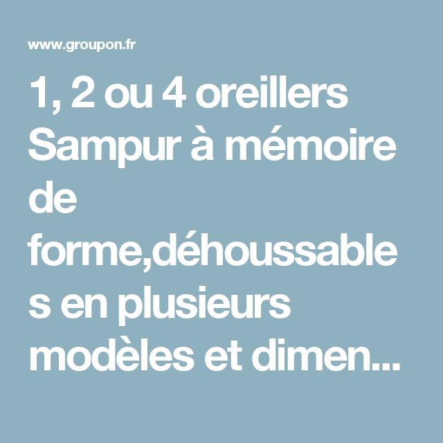 1 2 Ou 4 Oreillers Sampur à Mémoire De Formedéhoussables En