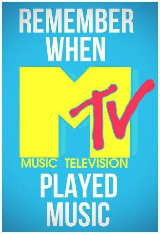 Remember when MTV was Music television? I never new that