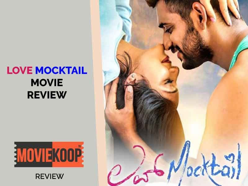 Darling Krishna S Love Mocktail Gets This Connect Right As He Takes A Slice Out Of A Common Man S Life The Movie Takes Off Romantic Films Mocktails Nostalgia