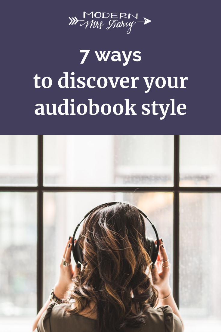 7 Ways To Discover Your Audiobook Style Modern Mrs Darcy Audio Books Audio Books Free Best Book Reviews