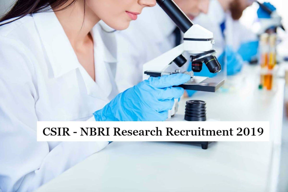 Csir nbri research recruitment 2019 with rs 105 lakh