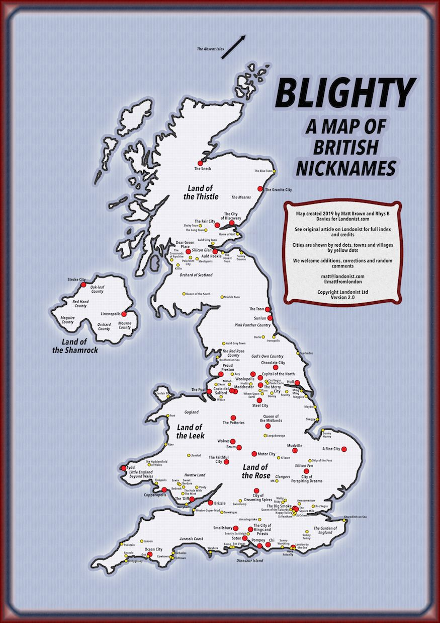 Map Of England Showing Cities And Towns.Blighty A Map Of Nicknames For British Cities And Towns Londonist