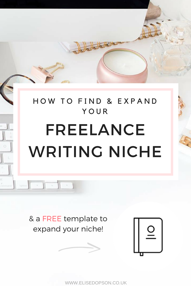 How To Find Expand Your Freelance Writing Niche