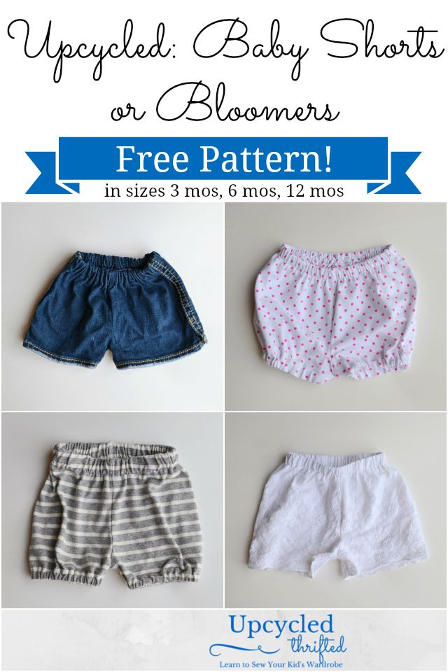 How to Upcycle Baby Shorts and Bloomers: FREE Sewing Pattern! | All ...