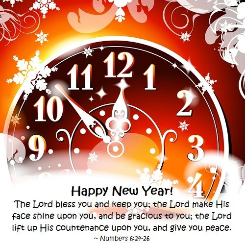 happy new year the lord bless you and keep you the lord make his face shine upon you and be gracious to you the lord lift up his countenance upon you