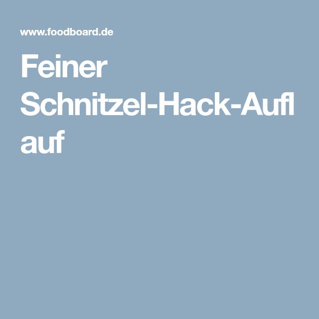 Feiner Schnitzel-Hack-Auflauf