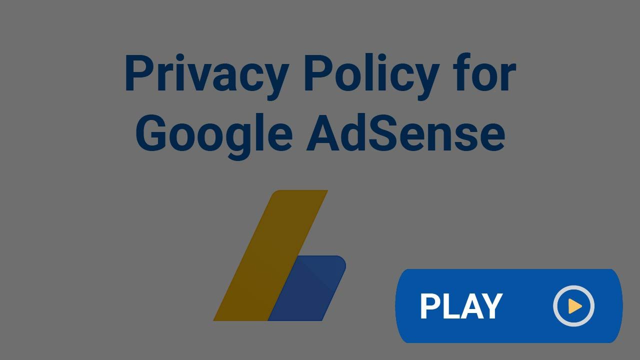 Privacy Policy For Google Adsense Google Adsense Adsense Privacy Policy