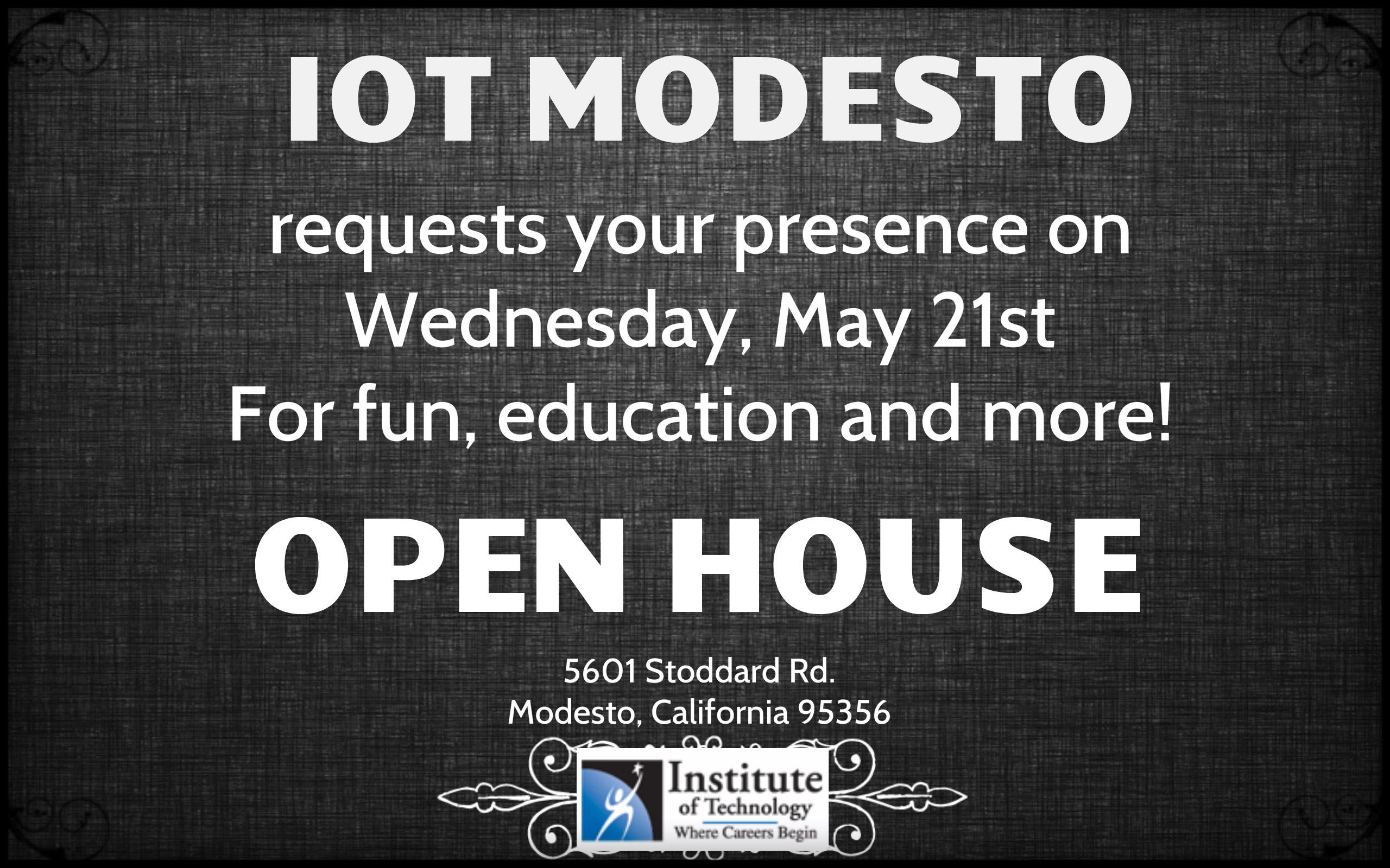 IOT Modesto's open house! Technology careers