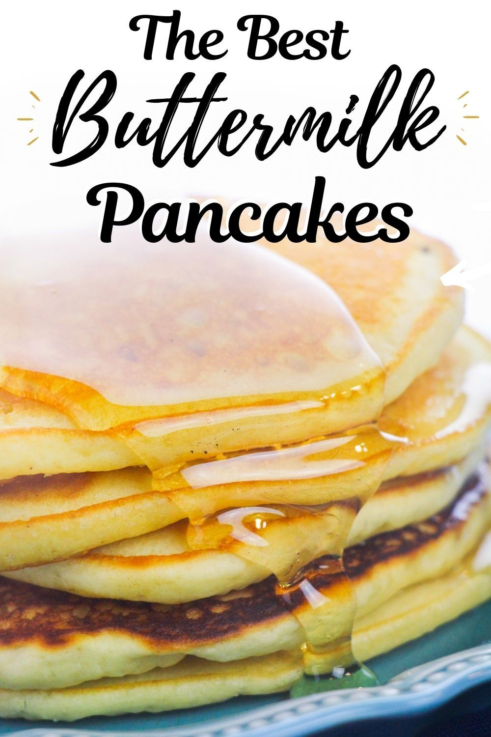 Buttermilk Pancakes Recipe In 2020 Easy Homemade Pancakes Buttermilk Pancakes Easy Homemade Pancake Recipe