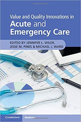 Value and quality innovations in acute and emergency care 1st value and quality innovations in acute and emergency care 1st edition pdf value and quality innovations in acute and emergency care 1st edition ebo fandeluxe Images