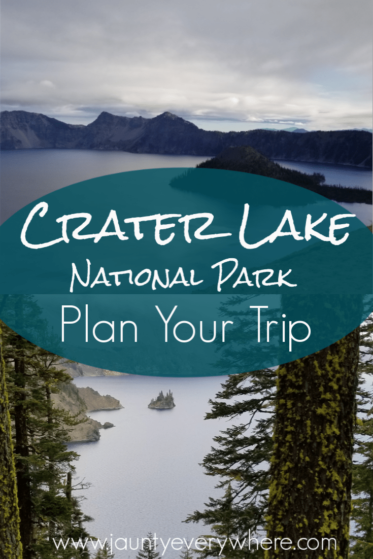 How to Make the Most of Your Trip to Crater Lake National Park | Jaunty Everywhere #craterlakenationalpark