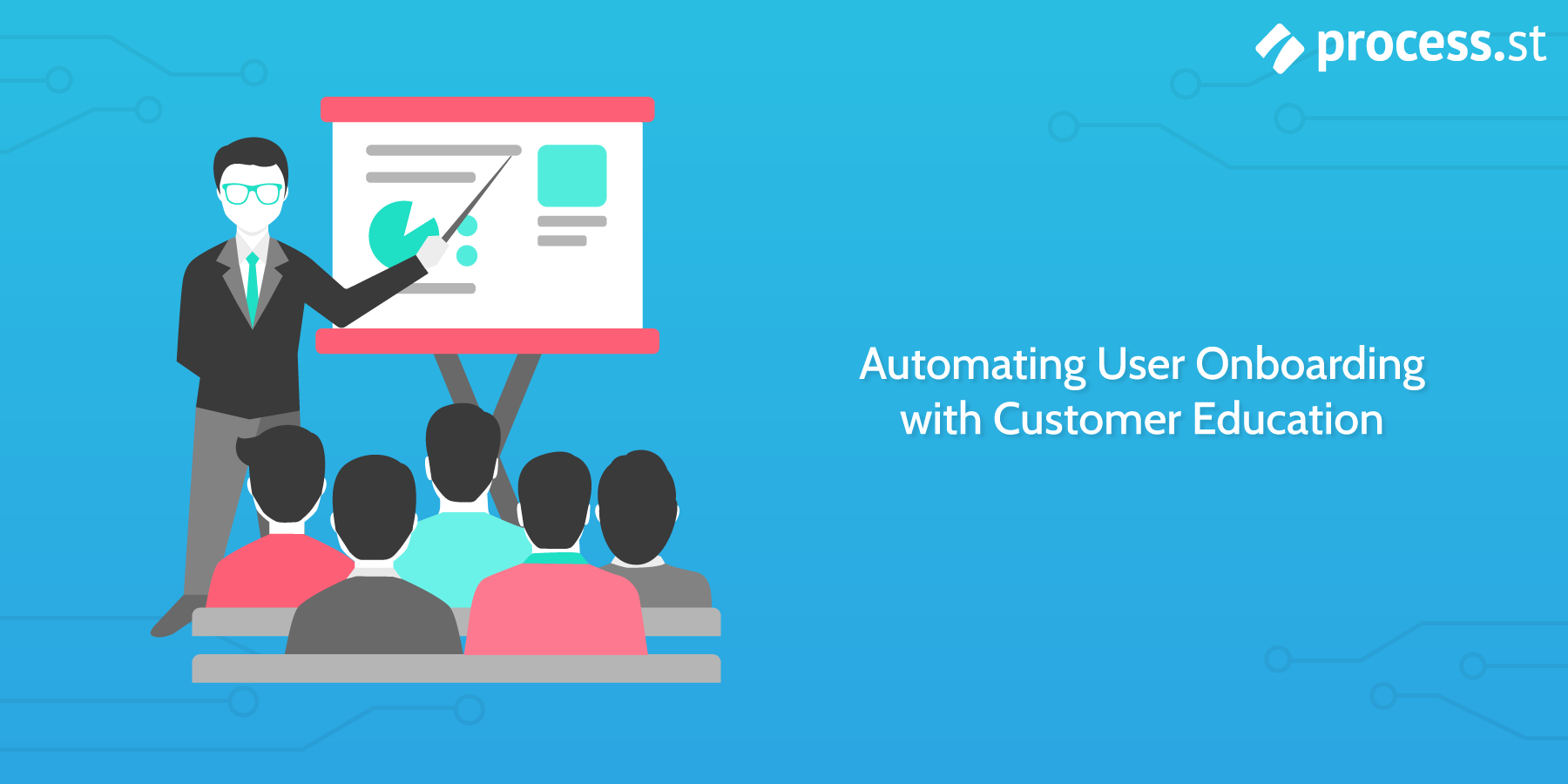 Automate User Onboarding With Customer Education Education Onboarding Onboarding Process
