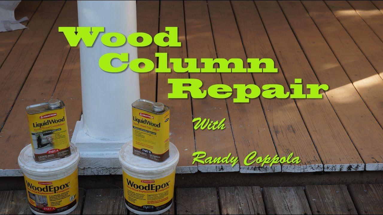 Wood Column Repair Wood Columns Porch Columns Home Repair