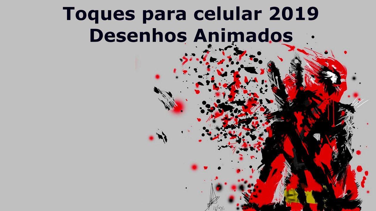 Som Do Desenhos Animados Toques Para Celular 2019 Trong 2019