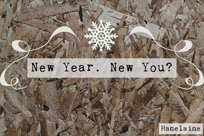 Hanelaine: New Year. New You?