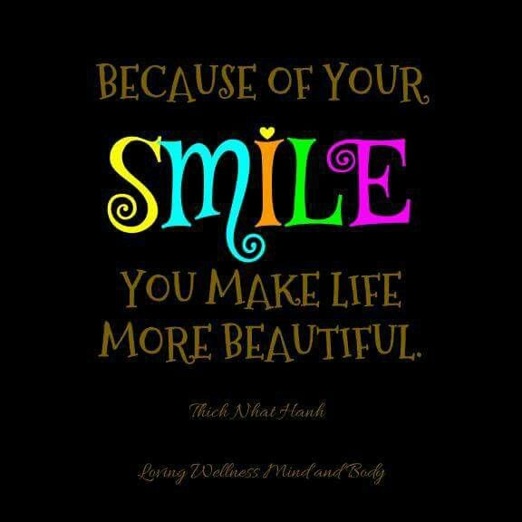 Smile You Quotes: Because Of Your SMILE You Make Life More Beautiful