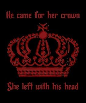 For her crown.