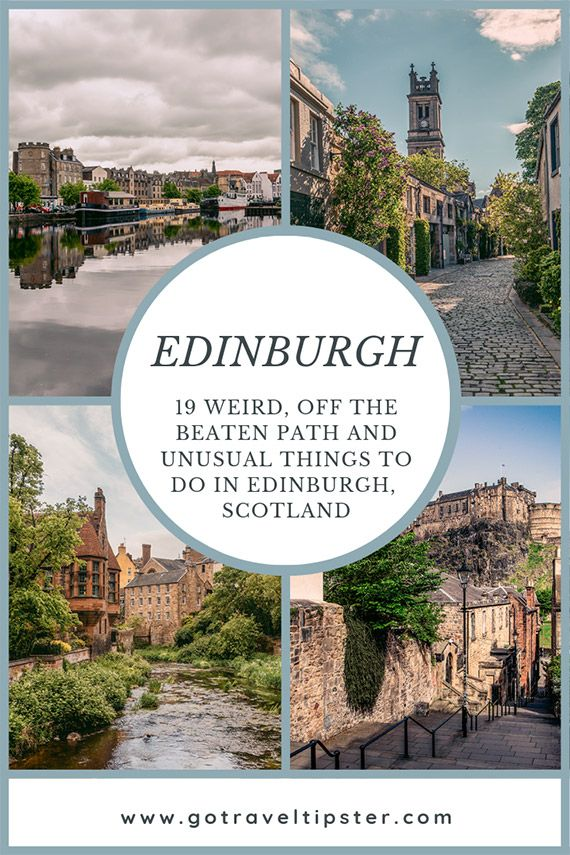 19 Unique and Unusual Things to do in Edinburgh - TRAVELTIPSTER