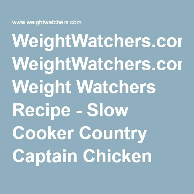 WeightWatchers.com: Weight Watchers Recipe - Slow Cooker Country Captain Chicken with Rice