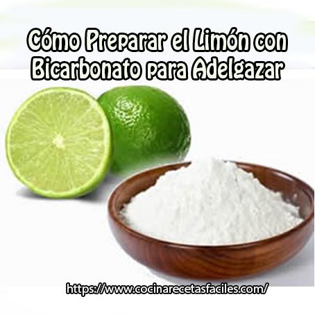Adelgazar con limon y bicarbonato