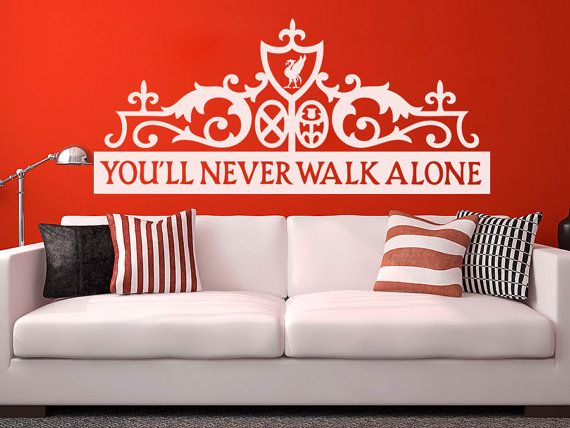 You Ll Never Walk Alone If I Could Paint The Walls Of My