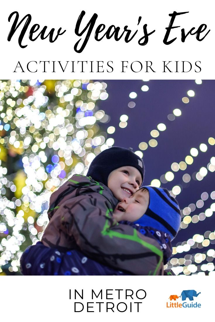 Kid-Friendly New Year's Eve Events In Metro Detroit | New ...