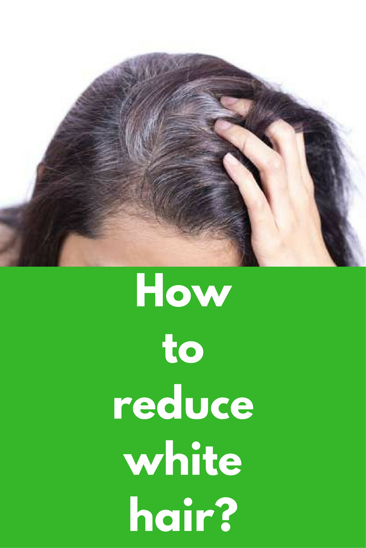 15e78a8d5ebc95c07871727557bae5ee - How To Get Rid Of White Hair In Teenage Naturally