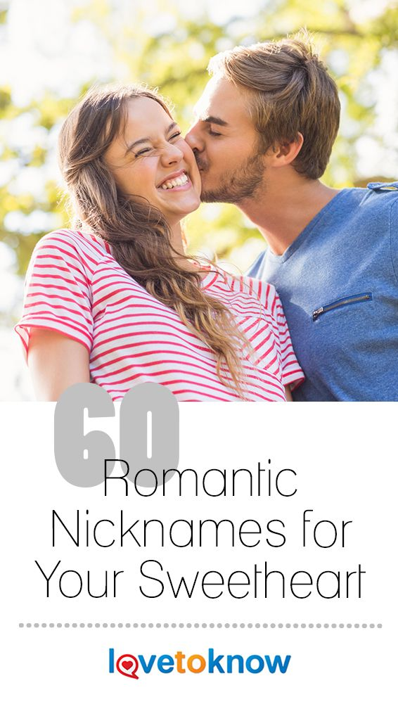 60 Romantic Nicknames for Your Sweetheart   Names for