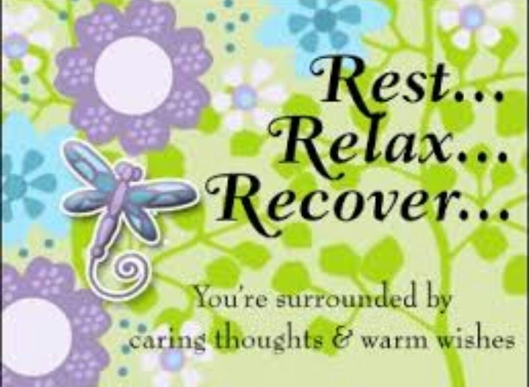 Rest Relax Recover You Re Surrounded By Caring Thought S