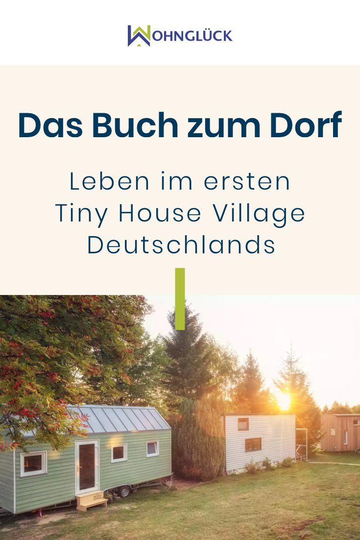 Photo of Leben im ersten Tiny House Village Deutschlands: Das Buch zum Dorf