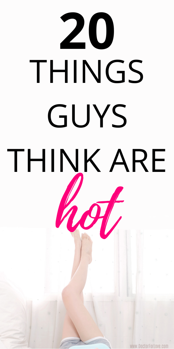 20 Things Men Say Are Attractive