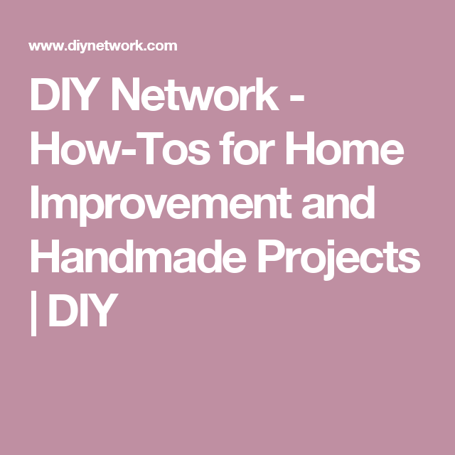 Diy network how tos for home improvement and handmade projects diy network how tos for home improvement and handmade projects diy http solutioingenieria Choice Image