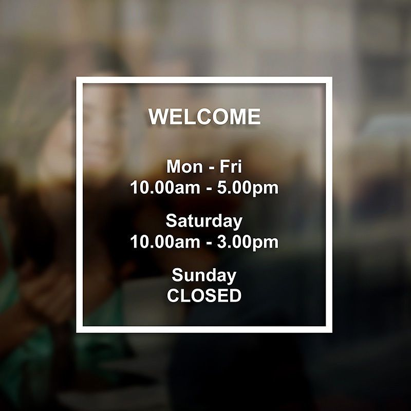 Opening hours times sign self adhesive shop window sticker decal design n2