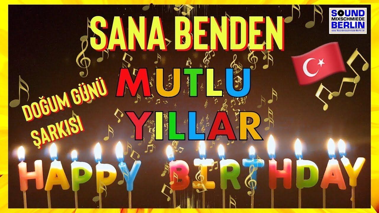 Geburtstagslied Turkisch Alles Gute Zum Geburtstag Geburtstagswunsche Geburtstagswunsche Alles Gute Geburtstag Geburtstagslieder