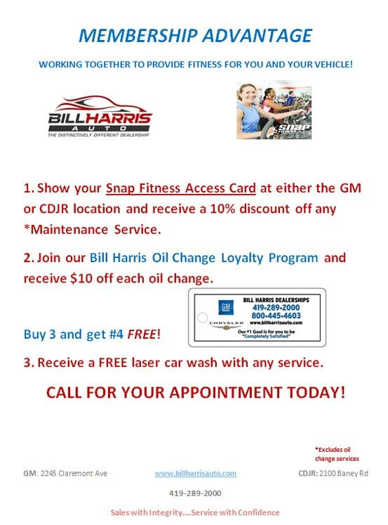 Are You A Snap Fitness Member Visit Bill Harris Dealerships To Enjoy Special Savings Just For Showing Us Your Snap Fitn Oil Change Bill Harris Loyalty Program