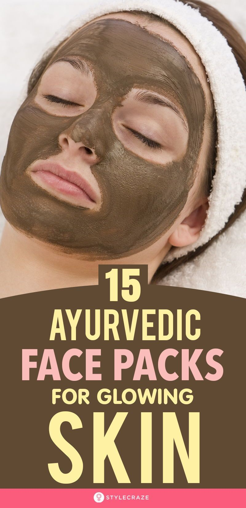 12 Effective Ayurvedic Face Packs For Glowing Skin: Ayurveda is