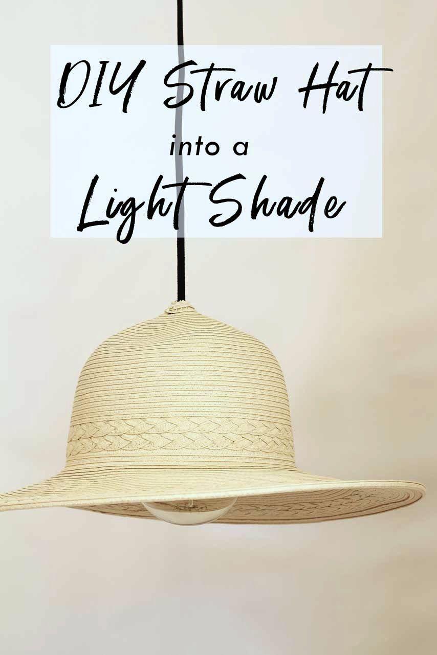 Diy Straw Hat Into A Lamp Shade Diy Straw Straw Hat Diy Straw Hat
