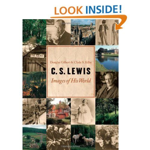 Amazon.com: C. S. Lewis: Images of His World (9780802828002): Douglas R. Gilbert, Clyde S. Kilby: Books
