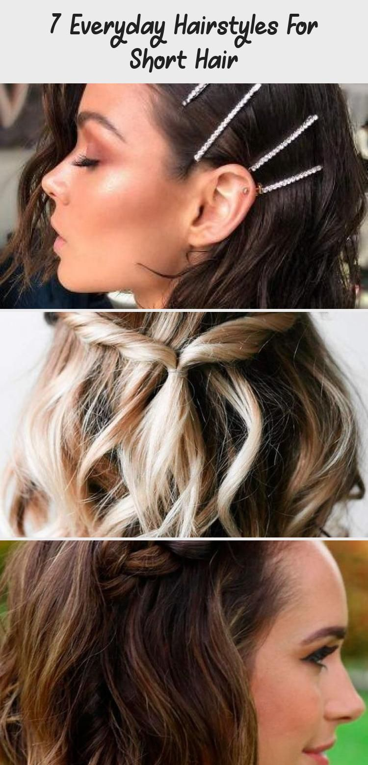 7 Everyday Hairstyles For Short Hair In 2020 Hair Styles Everyday Hairstyles Cool Hairstyles