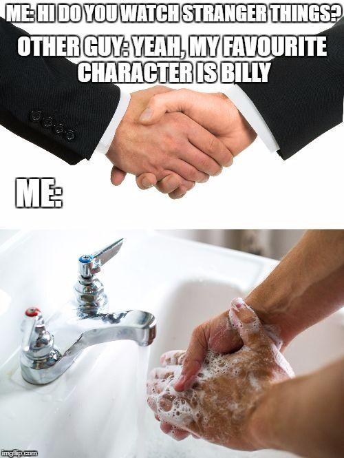 Handshake Washing Hand Watch Stranger Things Original Memes Much Wow