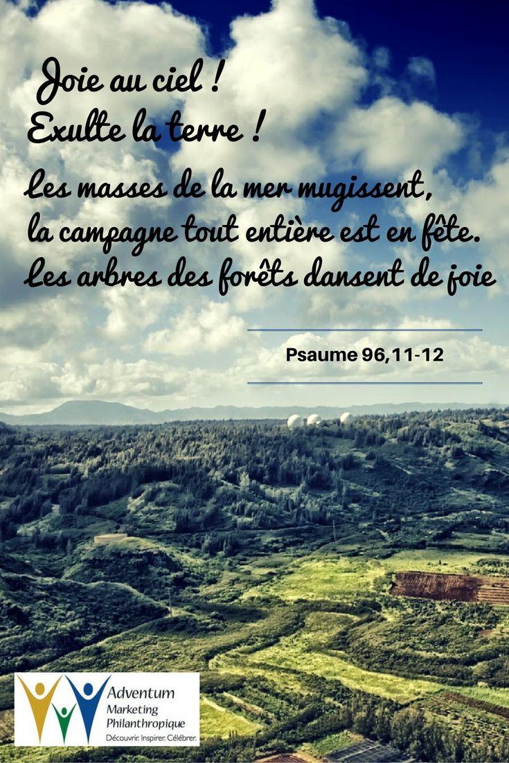 23 août 2016 – Psaume 96,11-12 | Texte biblique, Psaume 95, Psaume 96